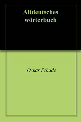Altdeutsches wörterbuch (English Edition)