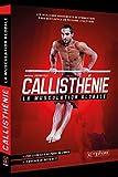 Callisthénie - La musculation globale...