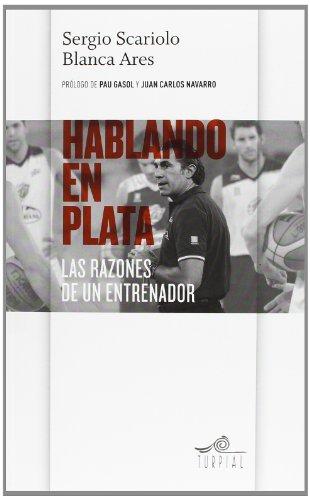 Hablando en plata: Las razones de un entrenador (Mirador) por Sergio Scariolo
