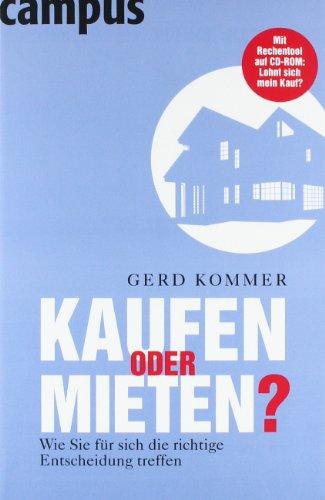 Buchseite und Rezensionen zu 'Kaufen oder mieten?: Wie Sie für sich die richtige Entscheidung treffen' von Gerd Kommer