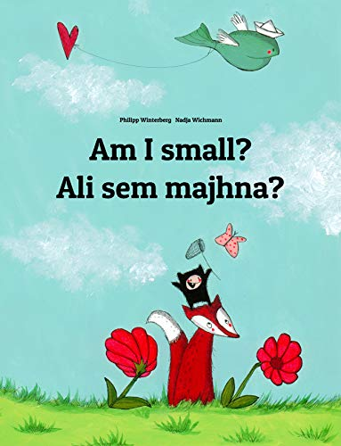 Ali sem majhna?: Childrens Picture Book English-Slovenian (