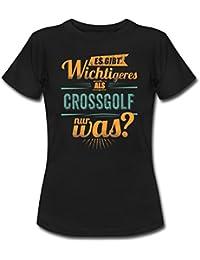 Sportart Crossgolf Es Gibt Wichtigeres Als RAHMENLOS Retro Petrol Hobby Geschenk Frauen T-Shirt von Spreadshirt®