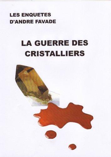 Livre La guerre des cristalliers pdf, epub