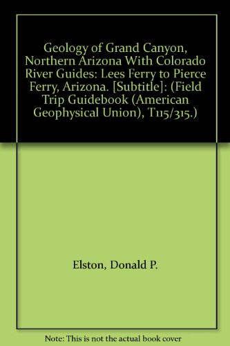 Geology of Grand Canyon, Northern Arizona with Colorado River Guides) -