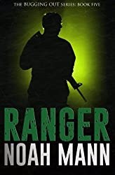 Ranger (The Bugging Out Series) (Volume 5) by Noah Mann (2016-04-25)