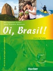 Oi, Brasil! - einsprachige Ausgabe / Oi, Brasil!: Um curso de português para estrangeiros / Livro de Curso + MP3-CD