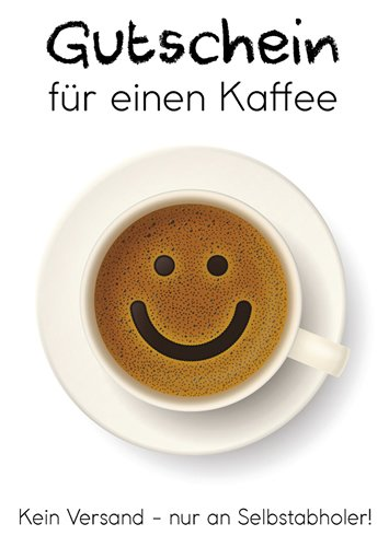 Postkarte A6 +++ LUSTIG von modern times +++ GUTSCHEIN FÜR EINEN KAFFEE +++ KÖPENICKER CG BORGHORST, Hans/Shutterstock.com/v