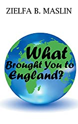 What Brought You to England?