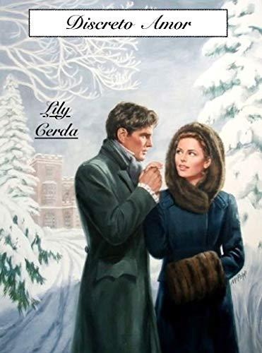 Leer Gratis Un Discreto Amor de Lily Cerda