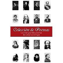 Colección de Poemas - 3200+ más grandes poemas de todos los tiempos (Ilustrado)