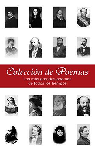 Colección de Poemas - 3200+ más grandes poemas de todos los tiempos (Ilustrado) por George Chityil
