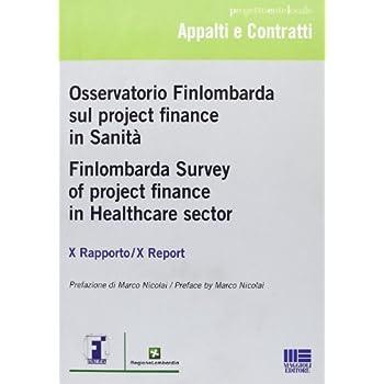 Osservatorio Finlombarda Sul Project Finance In Sanità. X Rapporto
