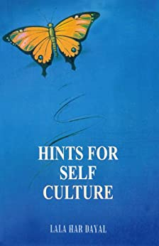 Hints for Self Culture by [Dayal, Lala Har]