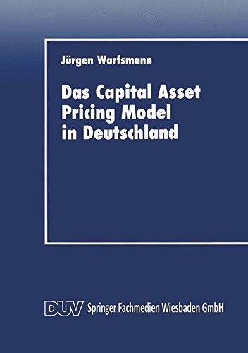 Das Capital Asset Pricing Model in Deutschland: Univariate und Multivariate Tests fur den Kapitalmarkt (German Edition) (DUV Wirtschaftswissenschaft)
