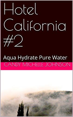 hotel-california-2-aqua-hydrate-pure-water-english-edition