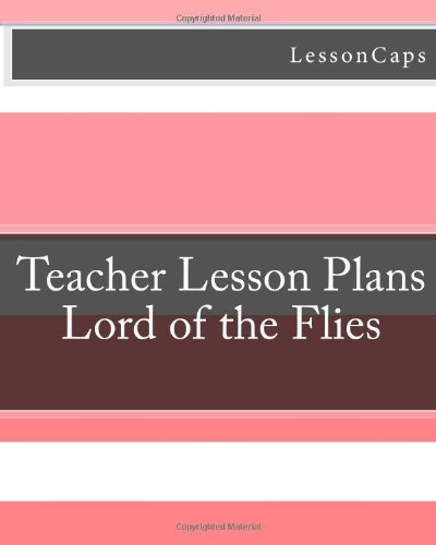 Lord of the Flies - Teacher Lesson Plans
