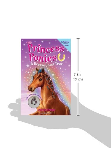 Princess Ponies: A Dream Come True [With Collectible Charm]