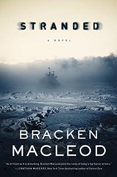 Stranded: A Novel by [MacLeod, Bracken]