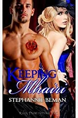 [ KEEPING MHAIRI ] by Beman, Stephannie ( Author) Jul-2013 [ Paperback ] Paperback