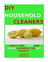 DIY HOUSEHOLD CLEANING PRODUCTS-THIRTY TWO CHEAP