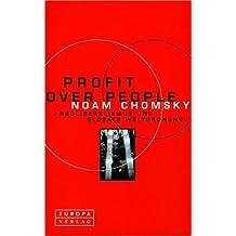 Profit over People. Neoliberalismus und globale Weltordnung