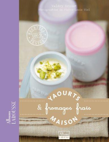 Yaourts & fromages frais par Valéry Drouet