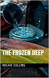 The Frozen Deep (English Edition)