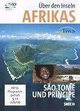 Über den Inseln Afrikas - Sao Tomé & Principe