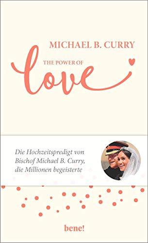 The Power of LOVE: Die Hochzeitspredigt von Bischof Michael B. Curry, die Millionen begeisterte