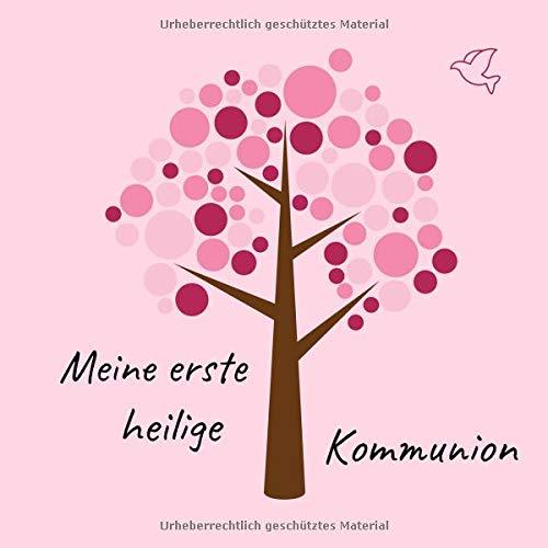 Meine erste heilige Kommunion: Gästebuch / Erinnerungsbuch zum Eintragen von Glückwünschen an das Kommunionskind | 21 x 21 cm | Baum rosa