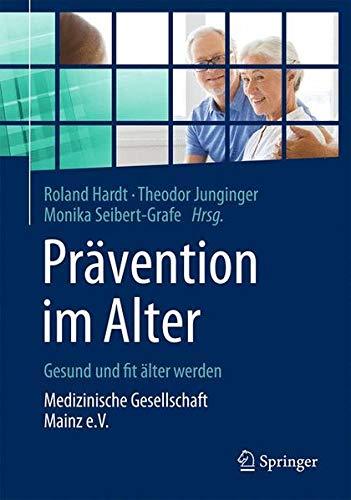 Prävention im Alter – Gesund und fit älter werden: Medizinische Gesellschaft Mainz e.V.