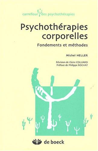 Psychothérapies corporelles : Fondements et méthodes