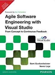 Agile Software Engineering with Visual Studio: From Concept to Continuous Feedback, 2/e