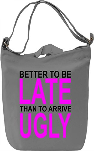 better-to-be-late-slogan-bolsa-de-mano-dia-canvas-day-bag-100-premium-cotton-canvas-dtg-printing-