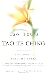 Lao Tzu's Tao Te Ching: A new version by Timothy Freke (Chinese popular classics) by Lao zi (1999-05-27)
