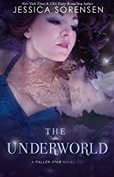 The Underworld: Fallen Star Series: Volume 2 by Jessica Sorensen (2012-03-20)