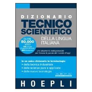 Dizionario tecnico scientifico della lingua italia