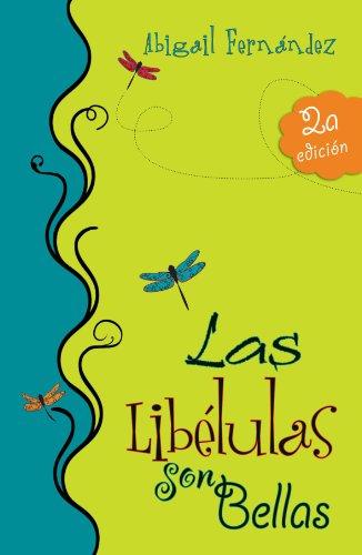 Las Libélulas Son Bellas por Abigail Fernández