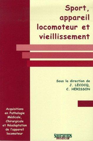 Sport, appareil locomoteur et vieillissement par Jean Lecocq