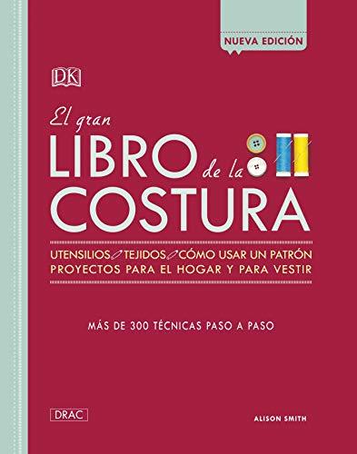 EL GRAN LIBRO DE LA COSTURA NUEVA EDICION