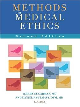 Methods In Medical Ethics Second Edition Ebook Daniel P border=