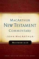 Matthew 16-23 MacArthur New Testament Commentary (MacArthur New Testament Commentary Series)
