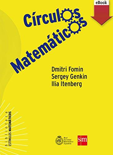 Círculos Matemáticos (Kindle) (Estímulos Matemáticos nº 1)