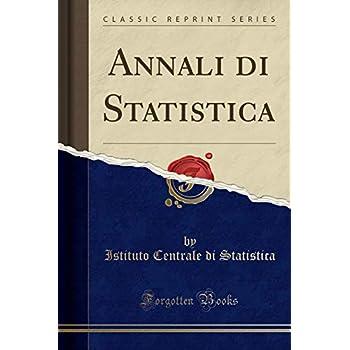 Annali Di Statistica (Classic Reprint)