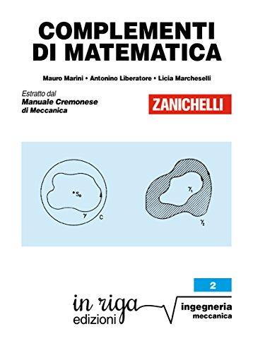 Complementi di matematica: Coedizione Zanichelli - in riga (in riga ingegneria Vol. 2)