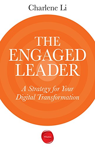 The Engaged Leader: A Strategy for Your Digital Transformation (English Edition)