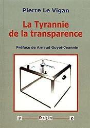 La tyrannie de la transparence