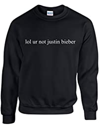 lol ur not justin bieber ~ JUSTIN BIEBER ~ BLACK SWEATSHIRT ~ UNISEX SIZES S - XXL