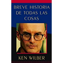 Breve Historia de Todas Las Cosas (a Brief History of Everything)