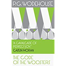 The Code of the Woosters: (Jeeves & Wooster) (Jeeves & Wooster Series)